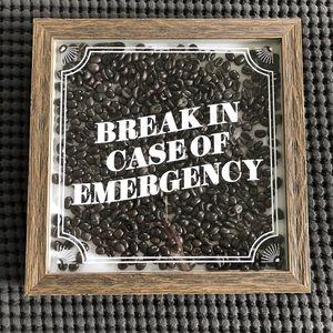 Break In Case of Emergency Funny Coffee Sign ☕️